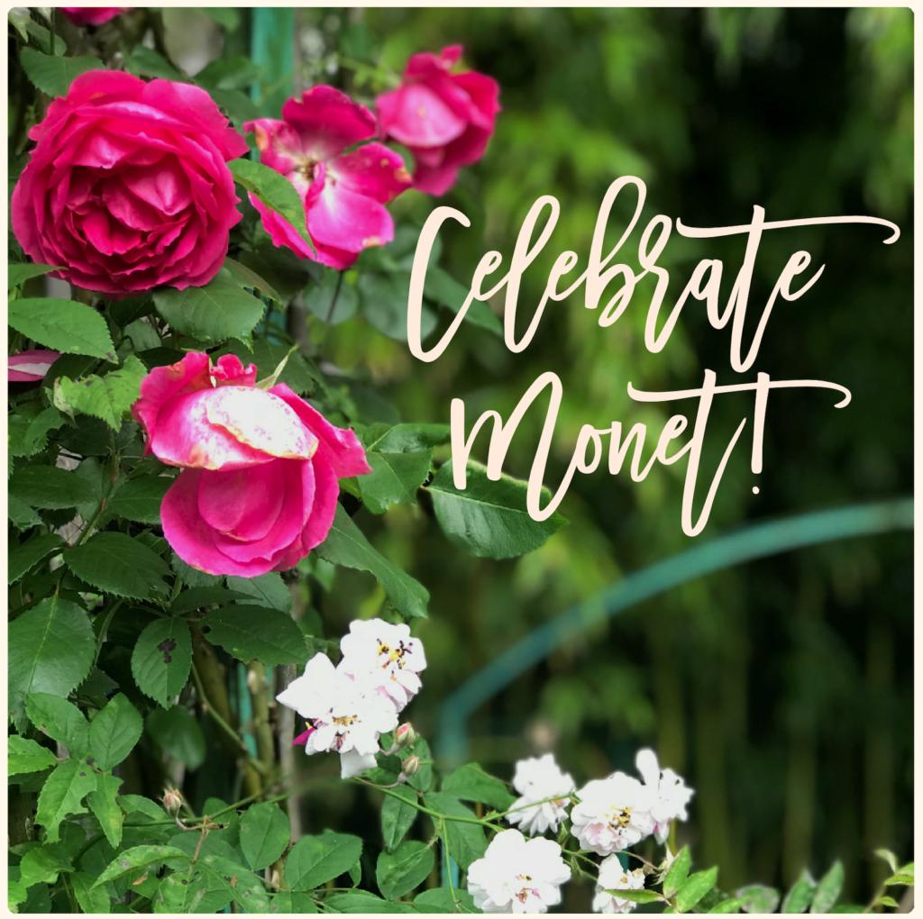 Celebrate Monet