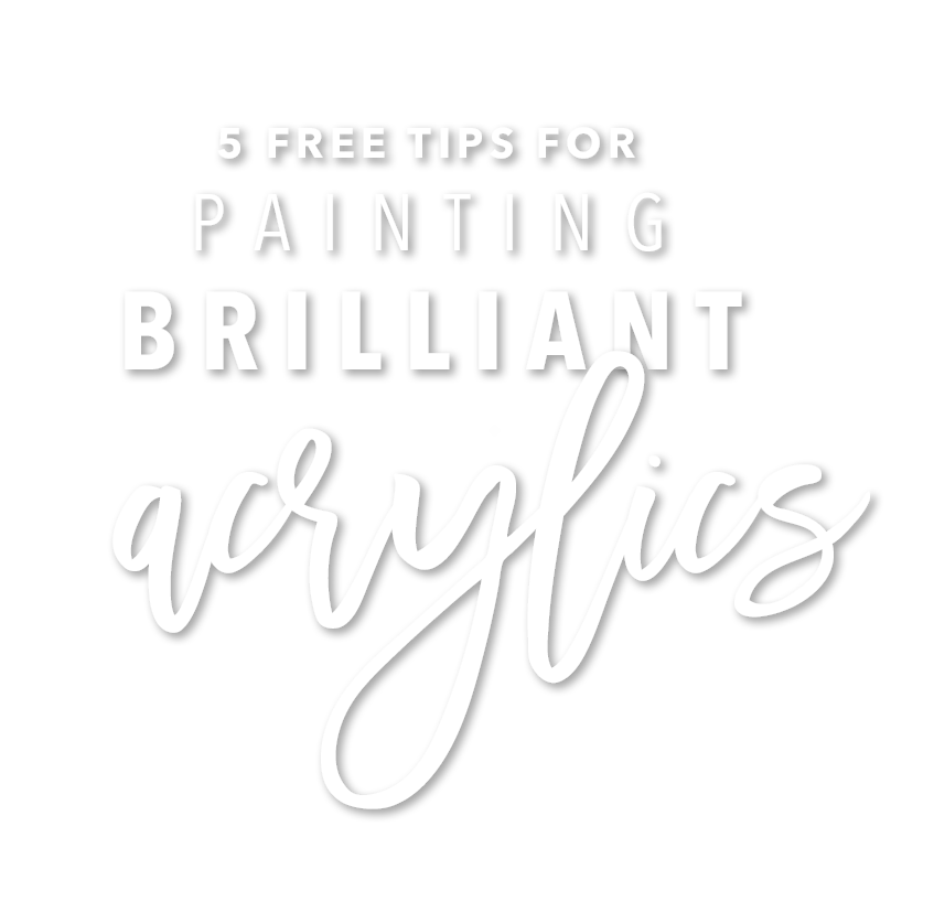 5-free-tips-for-painting-brilliant-acrylics