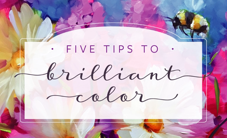 Five Tips to Brilliant Color