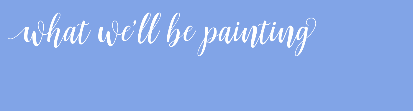 what-well-be-painting